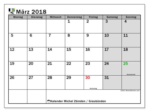 Kalender für März 2018, , mit Feiertagen des Kantons Graubünden. Kostenloser Zeitplan zum ausdrucken.