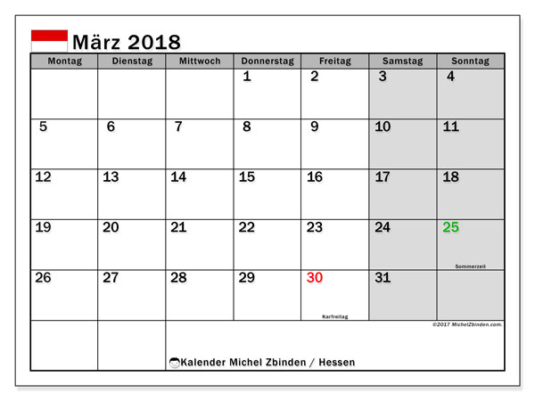 Kalender für März 2018, mit Feiertagen Hessen. Kostenloser Kalender zum ausdrucken.