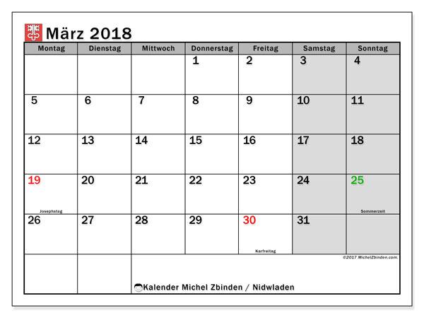 Kalender für März 2018, , mit Feiertagen des Kantons Nidwalden. Kostenloser Kalender zum ausdrucken.