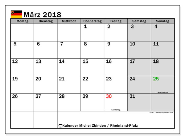 Kalender für März 2018, mit Feiertagen Rheinland-Pfalz. Planer zum kostenlosen ausdrucken.