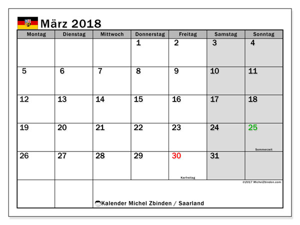 Kalender für März 2018, mit Feiertagen Saarland. Kostenloser Zeitplan zum ausdrucken.