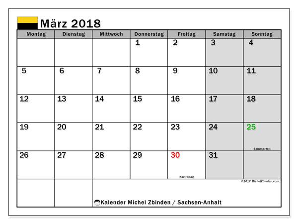 Kalender für März 2018, , mit Feiertagen Sachsen-Anhalt. Kostenlos ausdruckbare Planer.