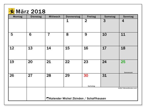 Kalender für März 2018, mit Feiertagen des Kantons Schaffhausen. Kostenlos ausdruckbare Kalender.