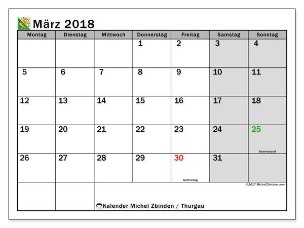 Kalender für März 2018, , mit Feiertagen des Kantons Thurgau. Zeitplan zum kostenlosen ausdrucken.