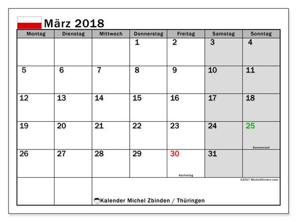 Kalender für März 2018, mit Feiertagen Thüringen. Kostenlos ausdruckbare Planer.