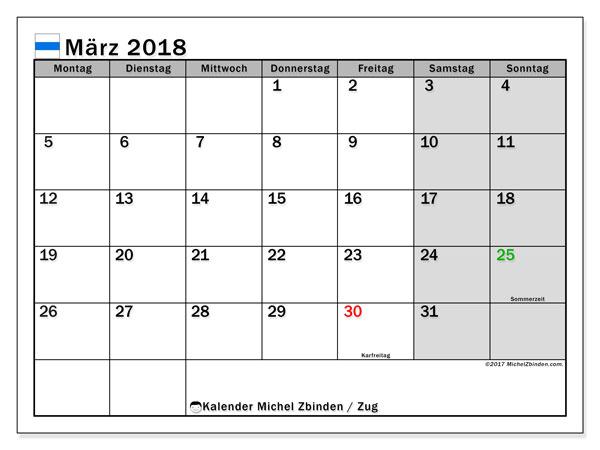Kalender für März 2018, , mit Feiertagen des Kantons Zug. Kostenloser Zeitplan zum ausdrucken.