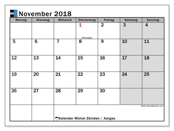 Kalender für November 2018, , mit Feiertagen des Kantons Aargau. Monatskalender zum kostenlosen ausdrucken.