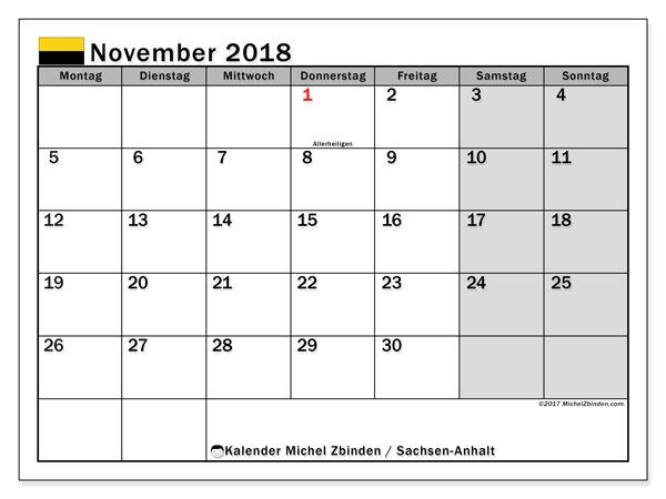 Kalender für November 2018, , mit Feiertagen Sachsen-Anhalt. Planer zum kostenlosen ausdrucken.