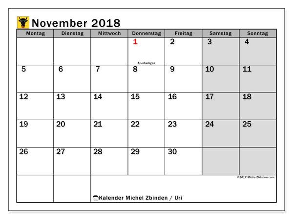 Kalender für November 2018, mit Feiertagen des Kantons Uri. Monatskalender zum kostenlosen ausdrucken.