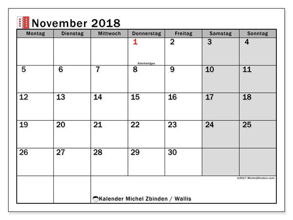 Kalender für November 2018, , mit Feiertagen des Kantons Wallis. Zeitplan zum kostenlosen ausdrucken.