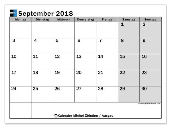Kalender für September 2018, , mit Feiertagen des Kantons Aargau. Kalender für den Monat zum kostenlosen Ausdrucken.