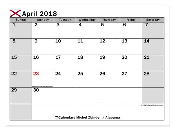 Calendar April 2018, with the holidays of Alabama. Monthly calendar to print free.