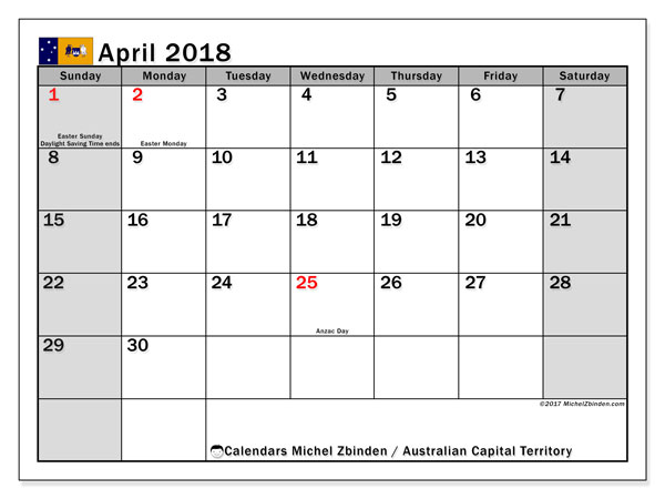 Calendar April 2018, with the holidays of Australian Capital Territory. Monthly planner to print free.
