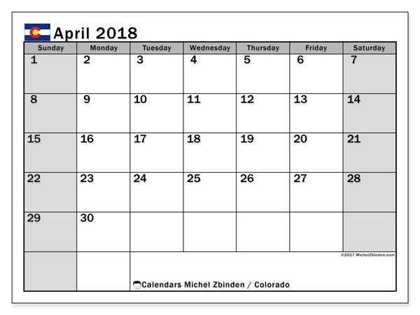 Calendar April 2018, with the holidays of Colorado. Monthly calendar to print free.