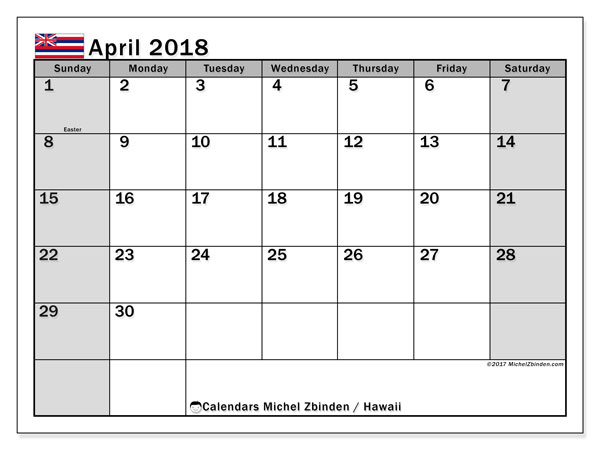 Calendar April 2018, with the holidays of Hawaii. Planner to print free.