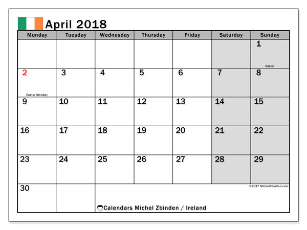 Calendar April 2018, with the holidays of Ireland. Planner to print free.