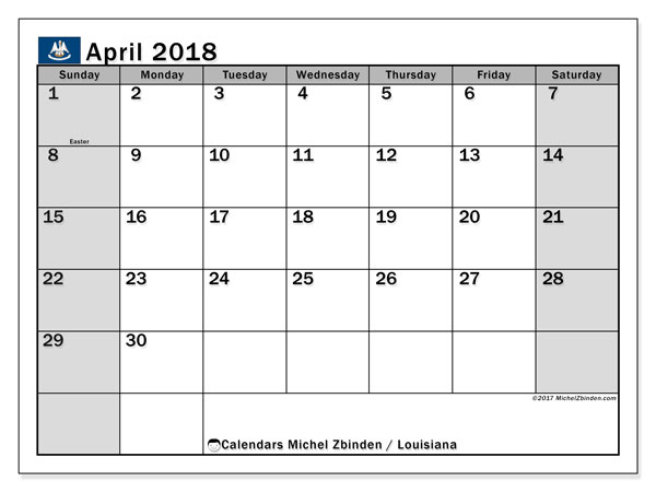 Calendar April 2018, with the holidays of Louisiana. Free calendar to print.