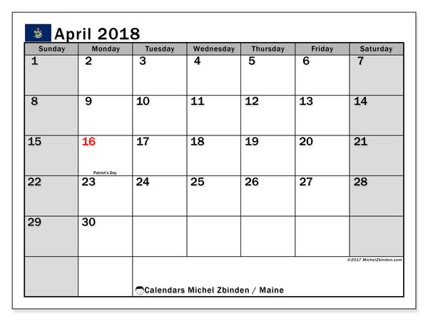 Calendar April 2018, with the holidays of Maine. Monthly calendar to print free.