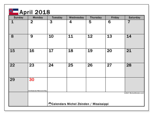 Calendar April 2018, with the holidays of Mississippi. Free printable monthly calendar.