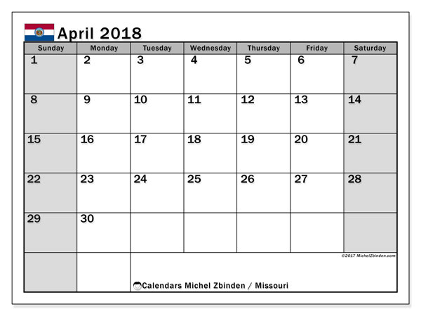 Calendar April 2018, with the holidays of Missouri. Free calendar to print.