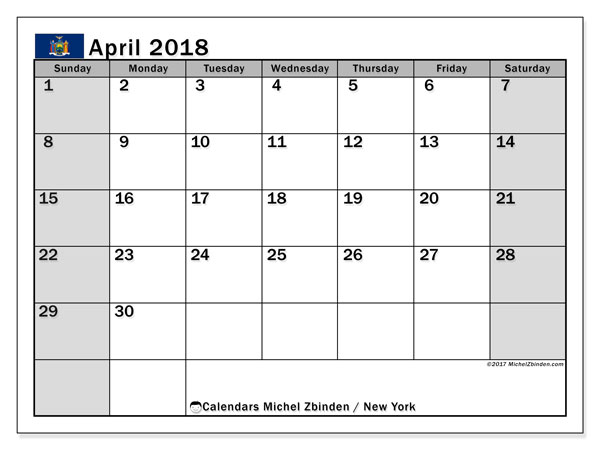 Calendar April 2018, with the holidays of New York. Free printable monthly calendar.