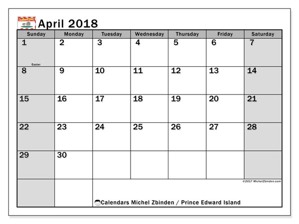 Calendar April 2018, with the holidays of Prince Edward Island. Monthly planner to print free.