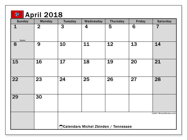 Calendar April 2018, with the holidays of Tennessee. Free calendar to print.
