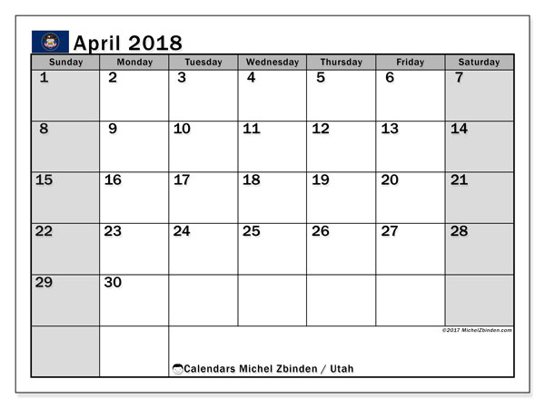 Calendar April 2018, with the holidays of Utah. Calendar for the month to print free.