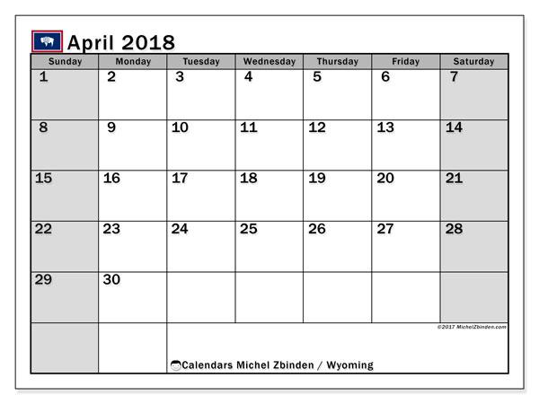 Calendar April 2018, with the holidays of Wyoming. Free printable calendar.