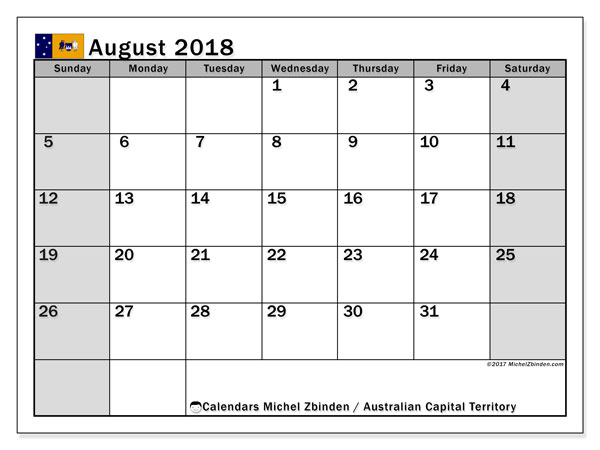 Calendar August 2018, with the holidays of Australian Capital Territory. Free printable monthly planner.
