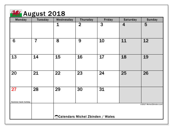 Calendar August 2018, with the holidays of Wales. Monthly planner to print free.