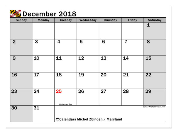 Calendar December 2018, with the holidays of Maryland. Free planner to print.