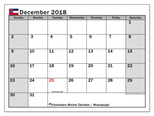 Calendar December 2018, with the holidays of Mississippi. Monthly calendar to print free.