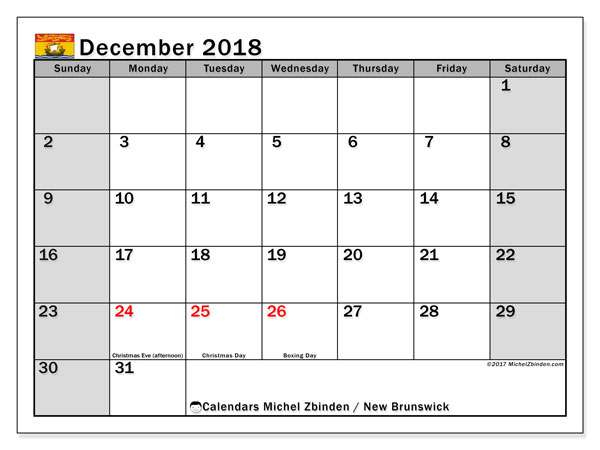 Calendar December 2018, with the holidays of New Brunswick. Free printable monthly calendar.
