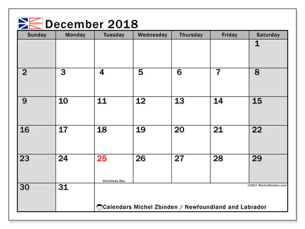 Calendar December 2018, with the holidays of Newfoundland and Labrador. Calendar for the month to print free.