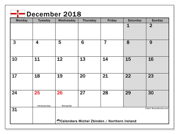 Calendar December 2018, with the holidays in Northern Ireland. Calendar for the month to print free.