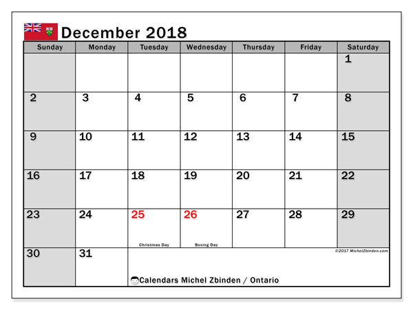 Calendar December 2018, with the holidays of Ontario. Monthly planner to print free.