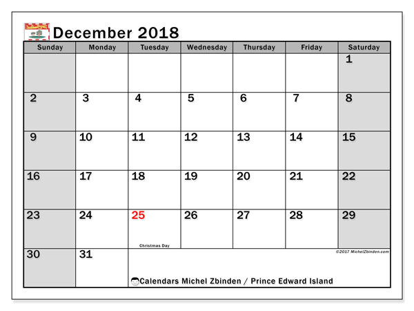 Calendar December 2018, with the holidays of Prince Edward Island. Calendar for the month to print free.