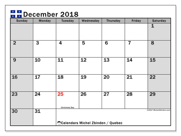 Calendar December 2018, with the holidays of Quebec. Monthly calendar to print free.