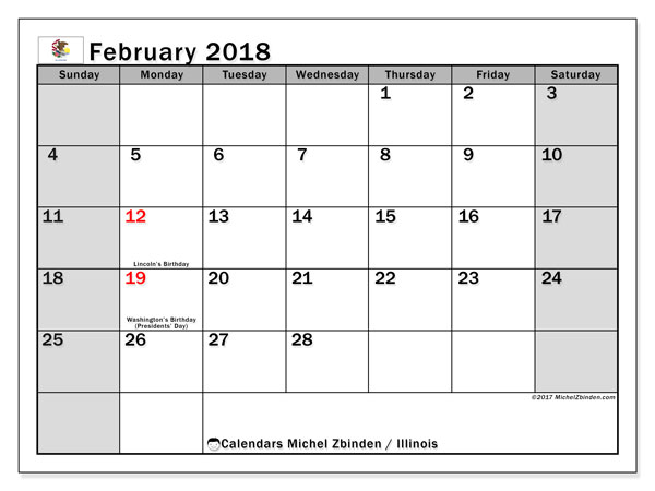 Calendar February 2018, with the holidays of Illinois. Calendar for the month to print free.