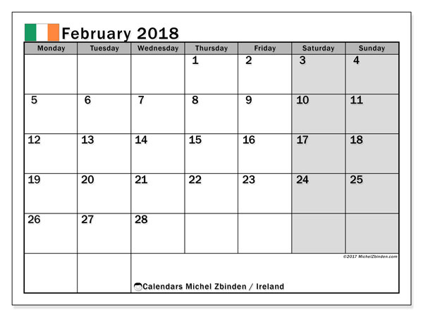 Calendar February 2018, with the holidays of Ireland. Free printable monthly calendar.