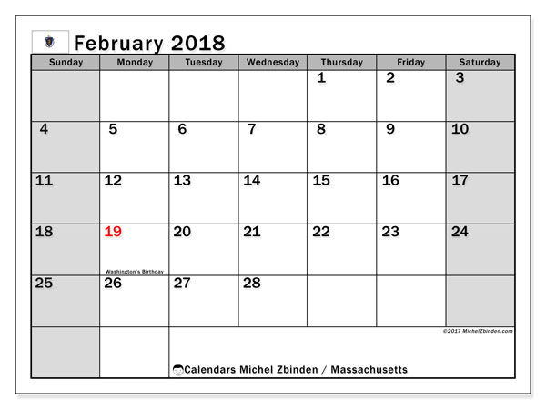 Calendar February 2018, with the holidays of Massachusetts. Calendar for the month to print free.