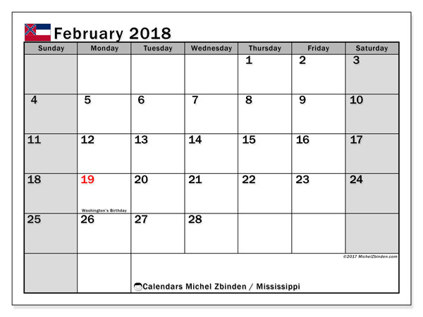Calendar February 2018, with the holidays of Mississippi. Calendar for the month to print free.