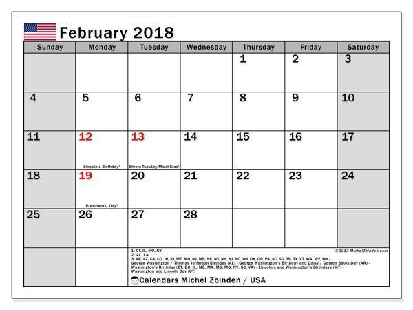 Calendar February 2018, with the holidays of the USA. Free printable monthly planner.