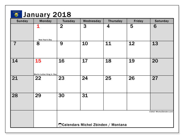 Calendar January 2018, with the holidays of Montana. Free printable monthly planner.