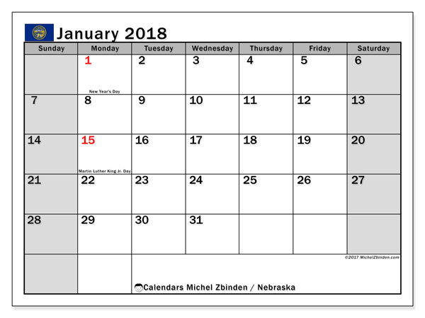 Calendar January 2018, with the holidays of Nebraska. Free printable monthly calendar.
