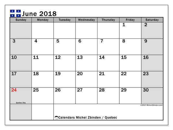 Calendar June 2018, with the holidays of Quebec. Planner to print free.
