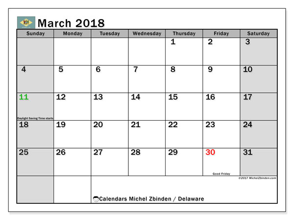 Calendar March 2018, with the holidays of Delaware. Free printable planner.