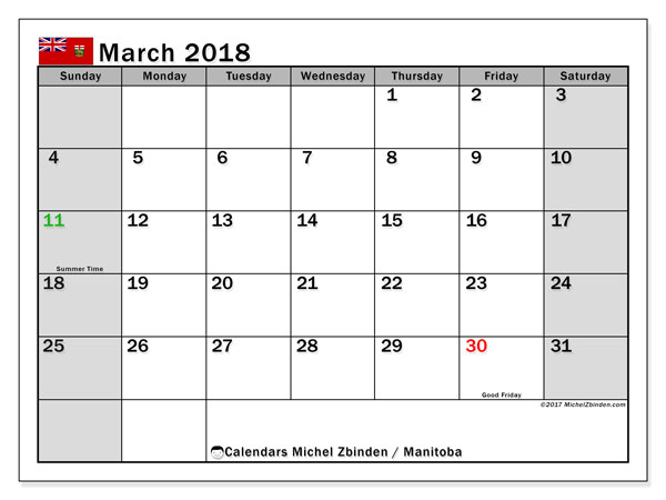 Calendar March 2018, with the holidays of Manitoba. Planner to print free.