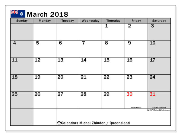 Free printable calendar March 2018, with the holidays of Queensland. Monthly calendar